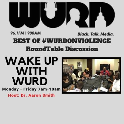 BEST OF 2018 WURD On Violence Roundtable Discussion