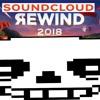 [Cancelled] Soundcloud Megalo Rewind 2018 (?