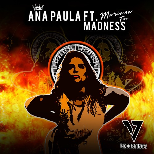 Ana Paula feat. Mariana Féo - Madness (Club Mix)