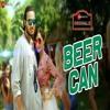 Beer Can | AArish Singh & Angela Krislinzki | Latest Punjabi Songs 2018