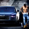 NOBODY ELSE - Ncredible Gang ft Ty Dolla Sign, Jacquees and Nick Cannon