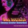 Swamp Stealer [Reworked]