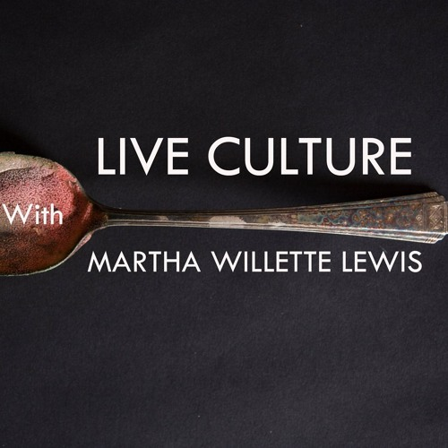 Live Culture with Martha Willette Lewis: 46- Inside The Perfect Spiral- long version