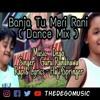 Banja Tu Meri Rani Remix | DEGO Music | Guru Randhawa |