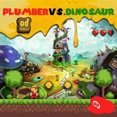 Plumber Vs Dinosaur [BUY = FREE DOWNLOAD]