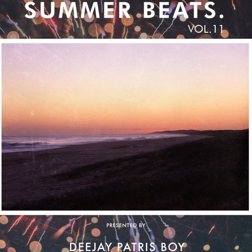 Summer Beats Vol.11 By DeeJay Patris Boy