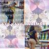 Walmart (Prod.by K-Stew)