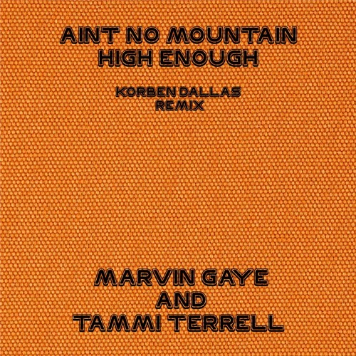 download aint no mountain high enough - marvin gaye & tammi terrell