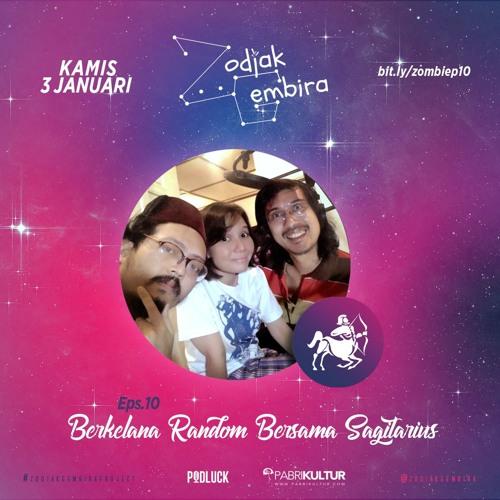 Zodiak Gembira S01E10: Berkelana Random Bersama Sagitarius feat. @rumisiddharta