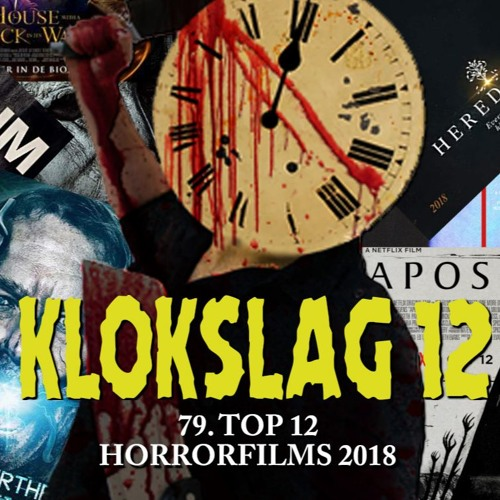 79. TOP 12 HORRORFILMS 2018