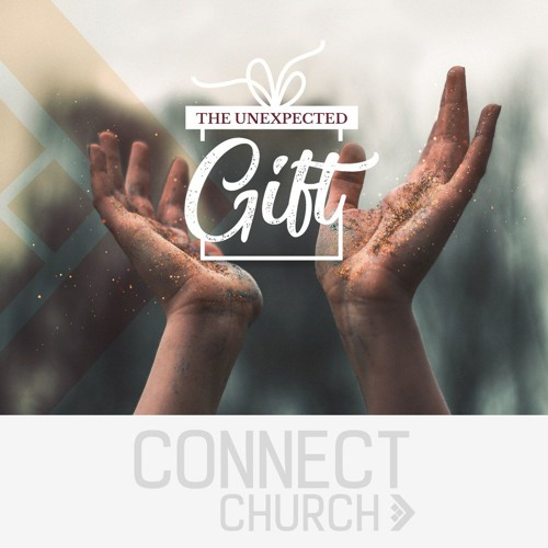 The Unexpected Gift - The unexpected promise God makes