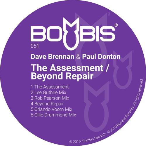 Bombis051 Dave Brennan & Paul Donton - The Assessment / Beyond Repair