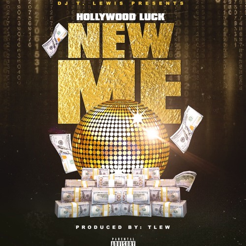 DJ T.Lewis presents Hollywood Luck - New Me