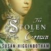 The Stolen Crown By Susan Higginbotham Audiobook Excerpt