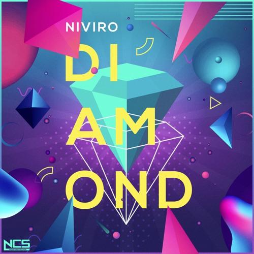 NIVIRO - Diamond [NCS Release] by NCS   Free Listening on