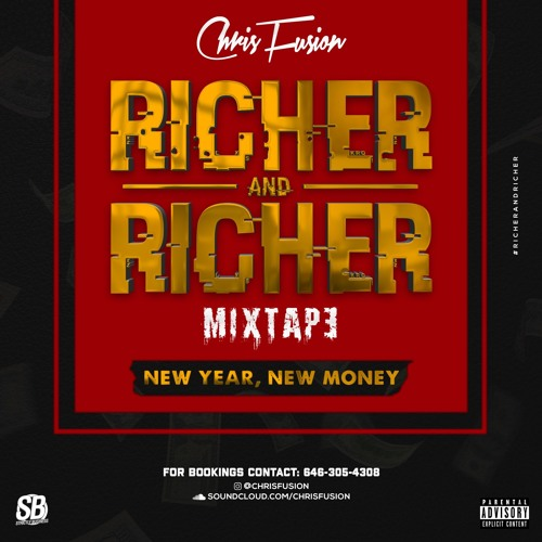 RICHER AND RICHER (NEW YEAR NEW MONEY) DANCEHALL MIXTAPE - 2019 by