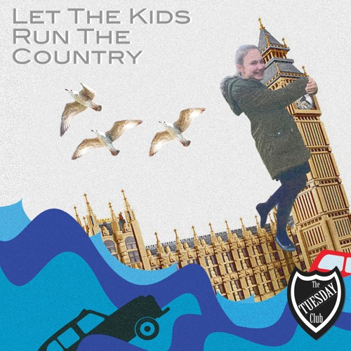 Let The Kids Run The Country