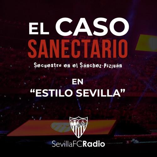 """""""El caso Sanectario"""" - Entrevista en ESTILO SEVILLA (SFCRadio)"""