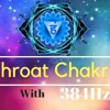 Meditation Music : Active Throat Chakra: Unblock Inner Truth and good communication with people