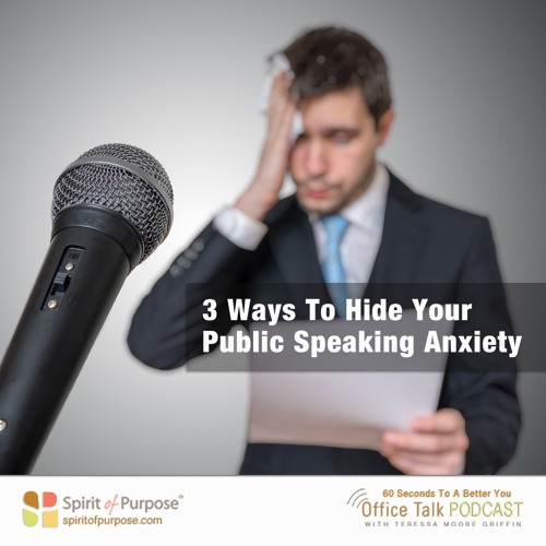 4 Ways To Hide Anxiousness During A Speech