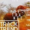Track Trend - Psytrance | Yearmix 2018