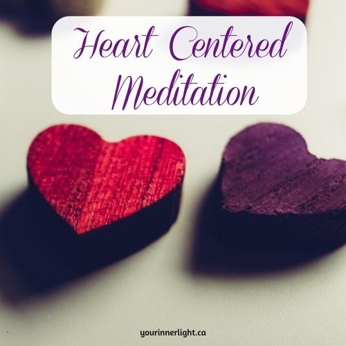 Heart Centered Meditation