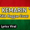 KEMARIN Seventeen SKA Reggae Cover TERBARU