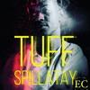 TUFF - Spillatay (PROD. BY FRAXILLE BEATS)