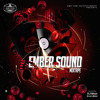 Ember Sound Mixtape