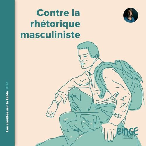 Contre la rhétorique masculiniste