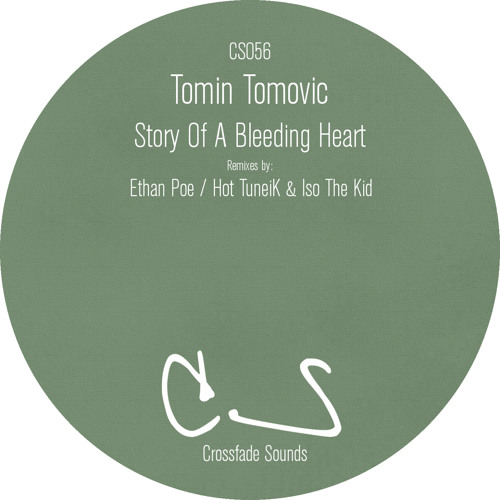 DHB Premiere: Tomin Tomovic - Story of a Bleeding Heart (Ethan Poe Remix) [Crossfade Sounds]
