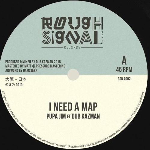 RSR7002 - I NEED A MAP - PUPA JIM ft DUB KAZMAN - SAMPLE-