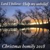 I believe - help my unbelief