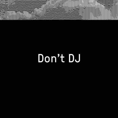 Don't DJ (live) _ Rhizom 2018