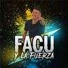 03 - Disfruto - DjKunu.ClubDj - Facu Y La Fuerza Portada del disco