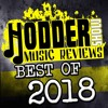 Ep. 195 Hodder Show Music Reviews: Best Of 2018!!