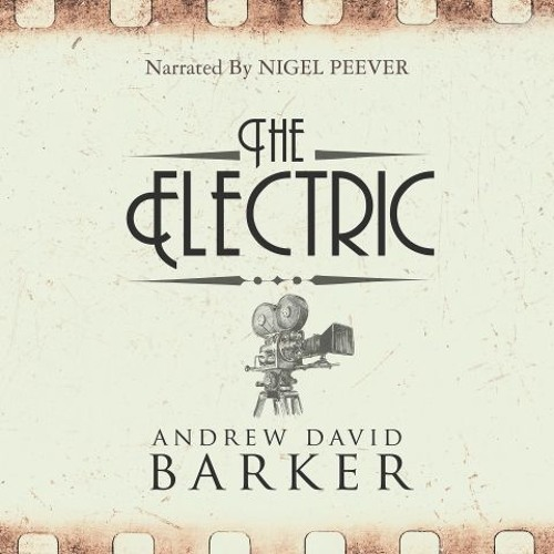The Electric by Andrew David Barker