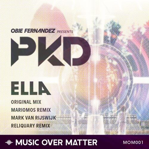 PKD - Ella (Mark van Rijswijk Remix)[MUSIC OVER MATTER]