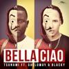 Bella Ciao - Tsunami ft Galloway & Blacky