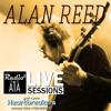 RadioA1A Live Session Presents Alan Reed