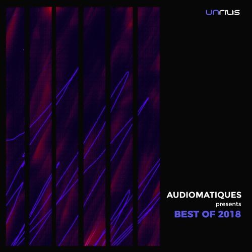 UNRILISEL008 - Audiomatiques Presents Best of 2018