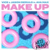 Make Up Ft. Ava Max (MOTi Remix)