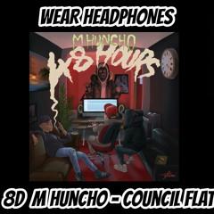 M Huncho - Council Flat |  8D Audio