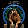 New Order Vs Clara Luciani - La Grenade (Dj Max Valentin Mashup)