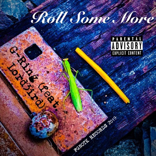 Roll Some More feat. Lord3ird