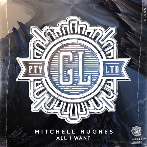 Mitchell Hughes - All I Want