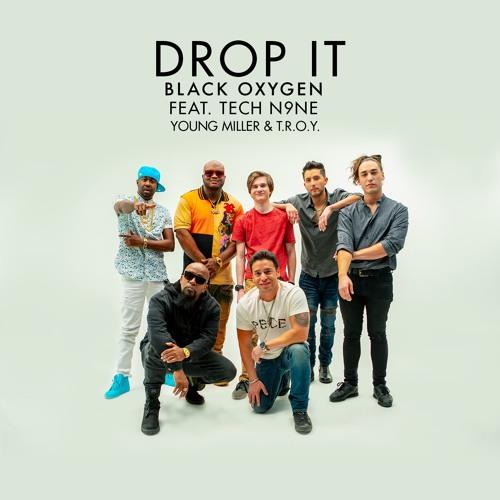 Drop It Feat. Tech N9ne, Young Miller & Troy