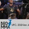 BRD MMA #1: UFC : 231/Jon Jones/Floyd Mayweather