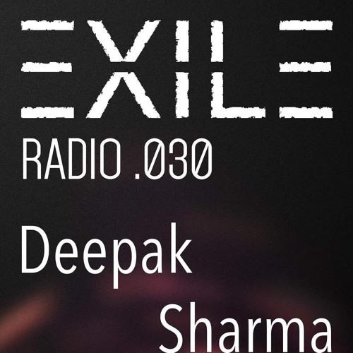 EXILE Radio 030 - Deepak Sharma
