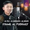 BEST VOICE    Surat Al Fill - Al Quraisy - Al Maun    Syamil Al Fudhaily